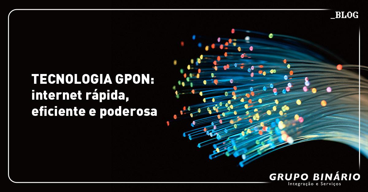 tecnologia gpon