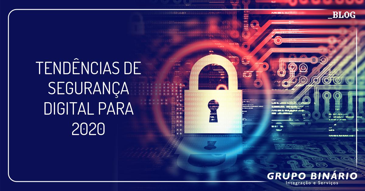Tendências de segurança digital para 2020